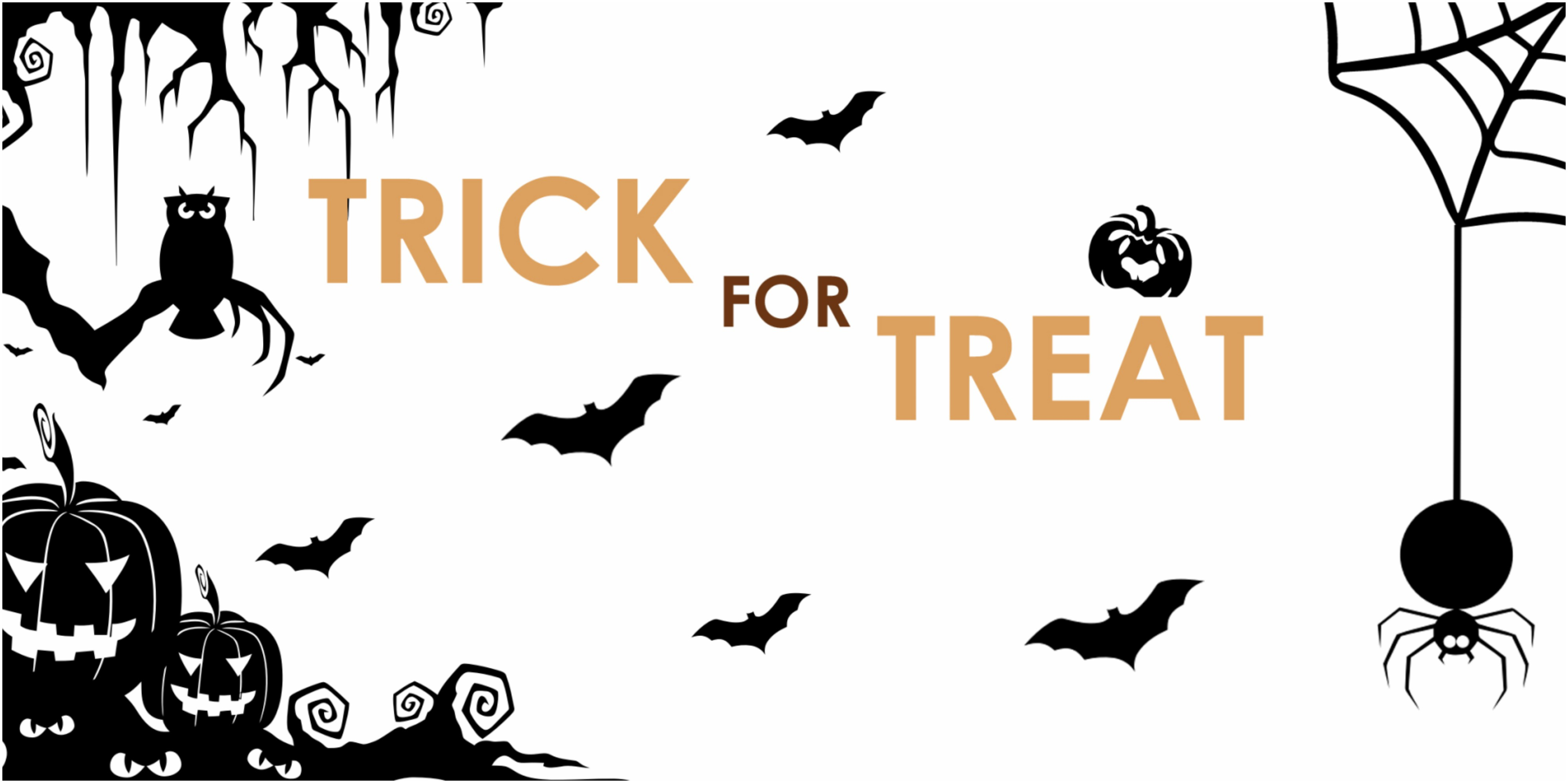 Halloween Offer: Trick for Treat!